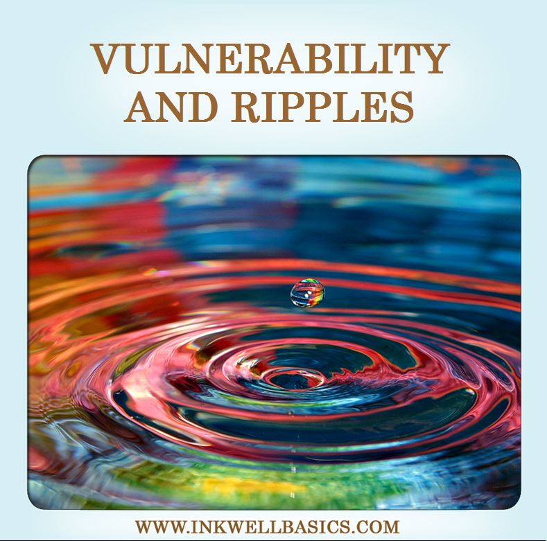 vulnerability-and-ripples-InkwellBasics